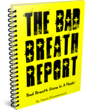 Bad Breath Cure | How The Bad Breath Report Helps People Treat...